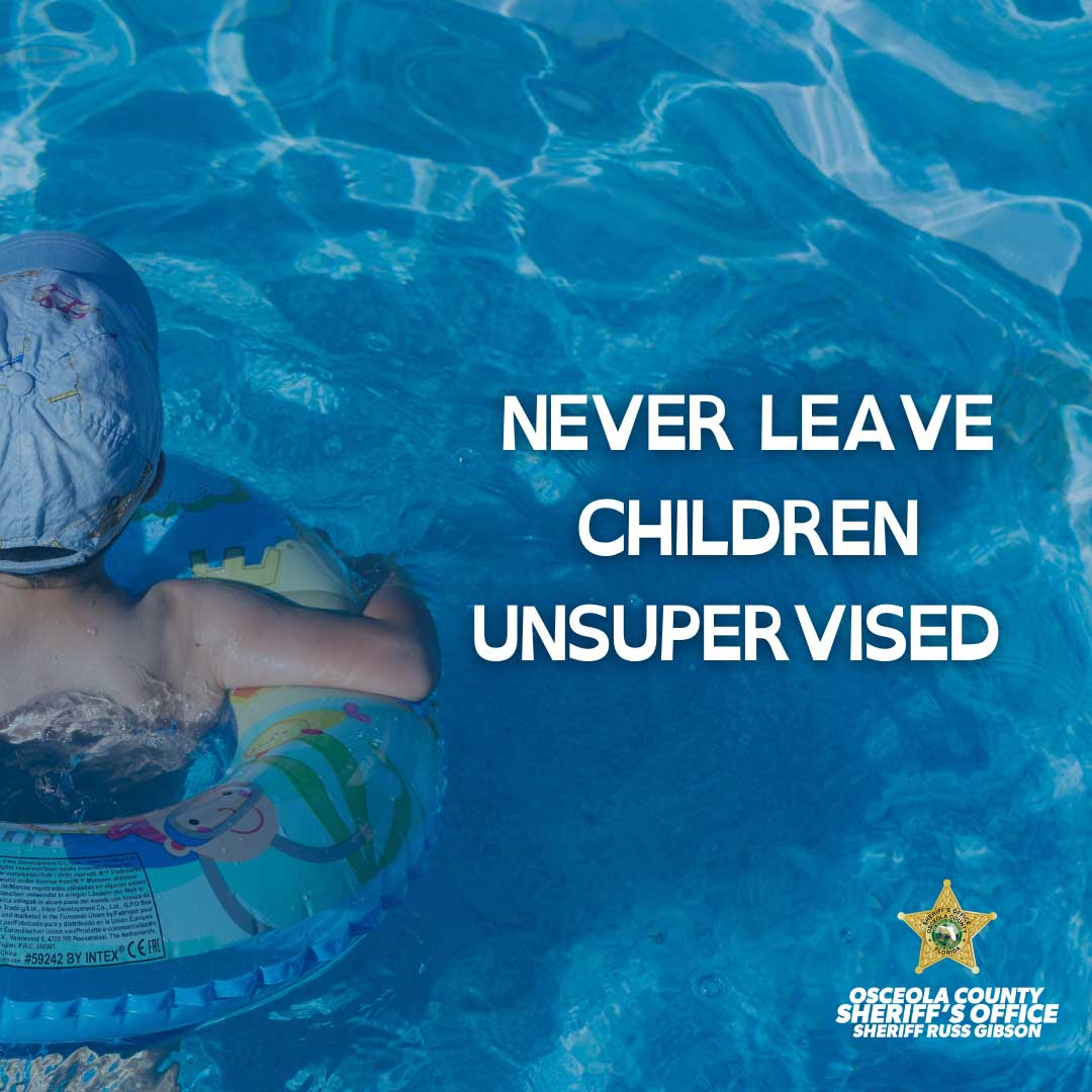 Never leave children unsupervised- drowning prevention